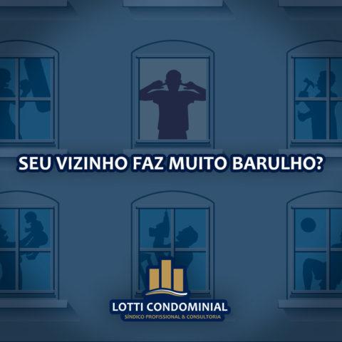 BARULHO EM CONDOMÍNIO